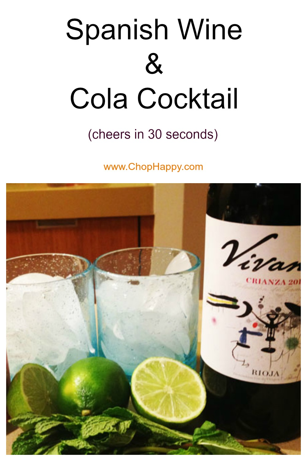 Spanish Wine and Cola Cocktail. Grab wine, soda, and citrusy lime. This is super easy Spanish recipe! Happy Cocktail making! www.ChopHappy.com #cocktailrecipe #spanishdrinkrecipe