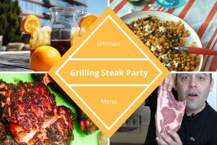 Ultimate Grilling Steak Party Menu
