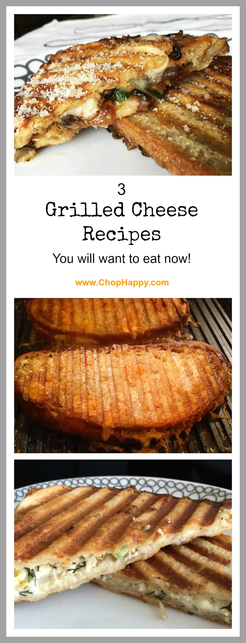3 Grilled Cheese Recipes- that are so cheesy and yummy it will brighten up any weeknight! www.ChopHappy.com