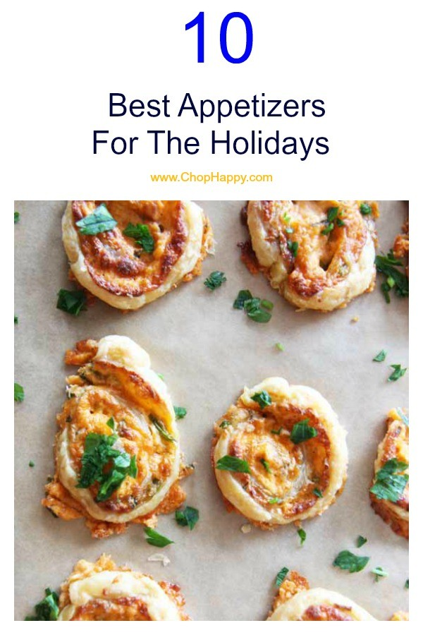 The Ultimate Guide To The Best Appetizers For The Holidays. #Hollidayrecipes #appetizers