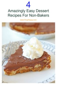 4 Amazingly Easy Dessert Recipes For Non-Bakers. T all my fellow cake challenged thease super easy no bake recipes are for you. Perfect holiday gift, dessert for your family, or host gift. Grab the cookies, pie and whipped cream. Happy Cooking! www.ChopHappy.com