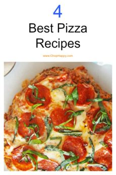4 Best pizza Recipes. We have meat pizza, quiche pizza, and lots of cheesy options. Happy Cooking! www.ChopHappy.com #pizza #dinnerideas