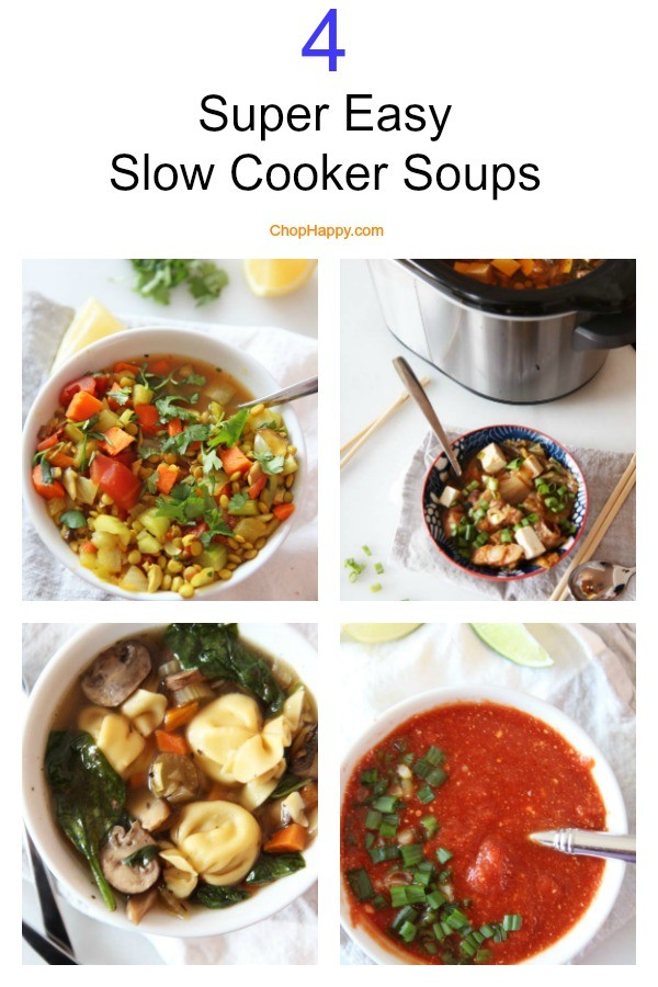 4 Super Easy Slow Cooker Soups