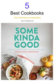 5 Best Cookbooks for inspiration and technique. Learn how to be the best home cook. These books teach you how to salt your food, make gluten free southern food, and inspire.. Thease are my favorite cookbooks. www.ChopHappy.com #cookbooks #BestCookBooks