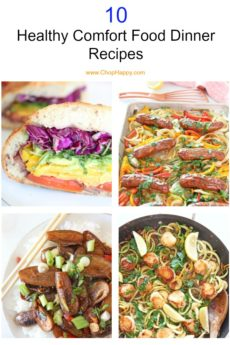 10 Healthy Comfort Food Dinner Recipes. Eating healthy can be creamy rich and crab yum. The recipes include big veggie sandwich, scallops scampi, broccoli fried rice with shrimp, and more dinner ideas. Happy Cooking! www.ChopHappy.com #healthrecipes #comfortfood