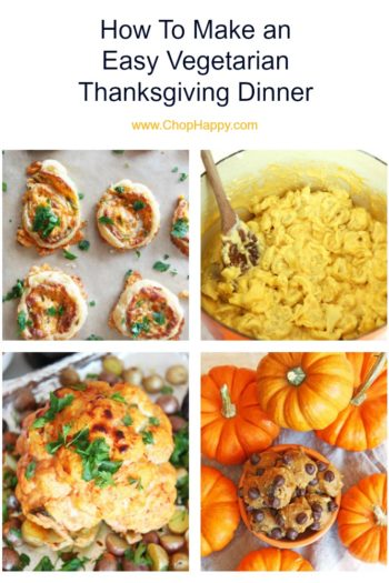How To Make An Easy Vegetarian Thanksgiving Dinner