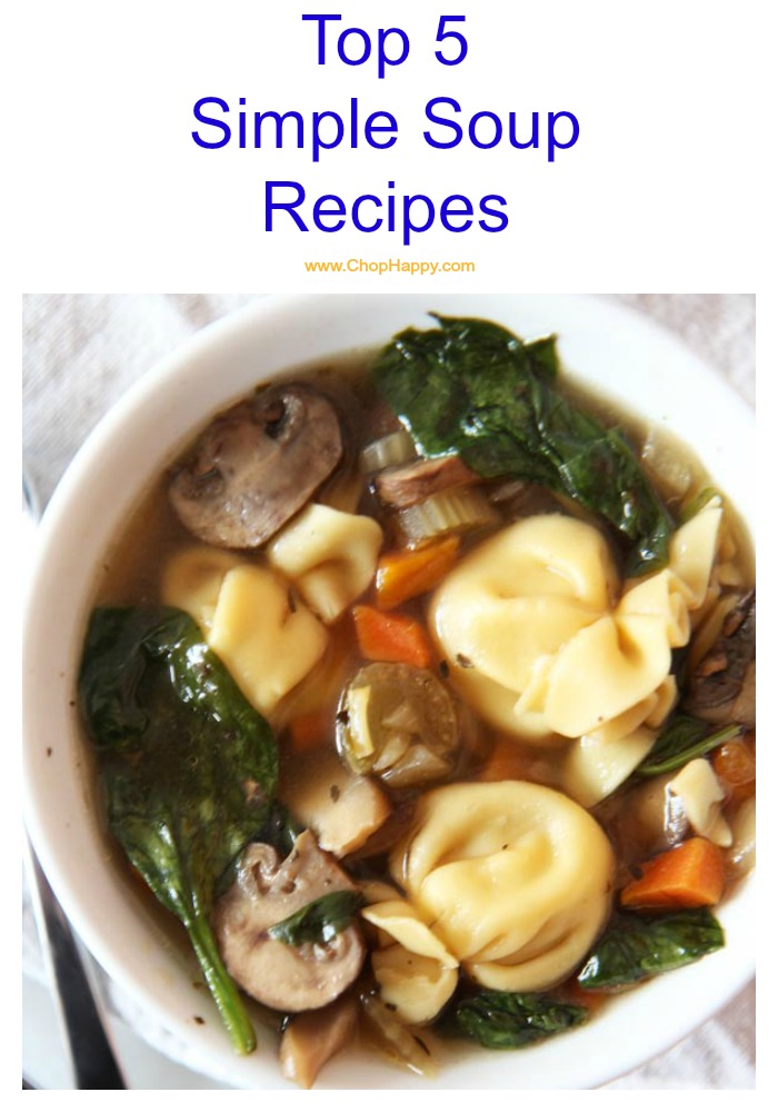 Top 5 Simple Soup Recipes
