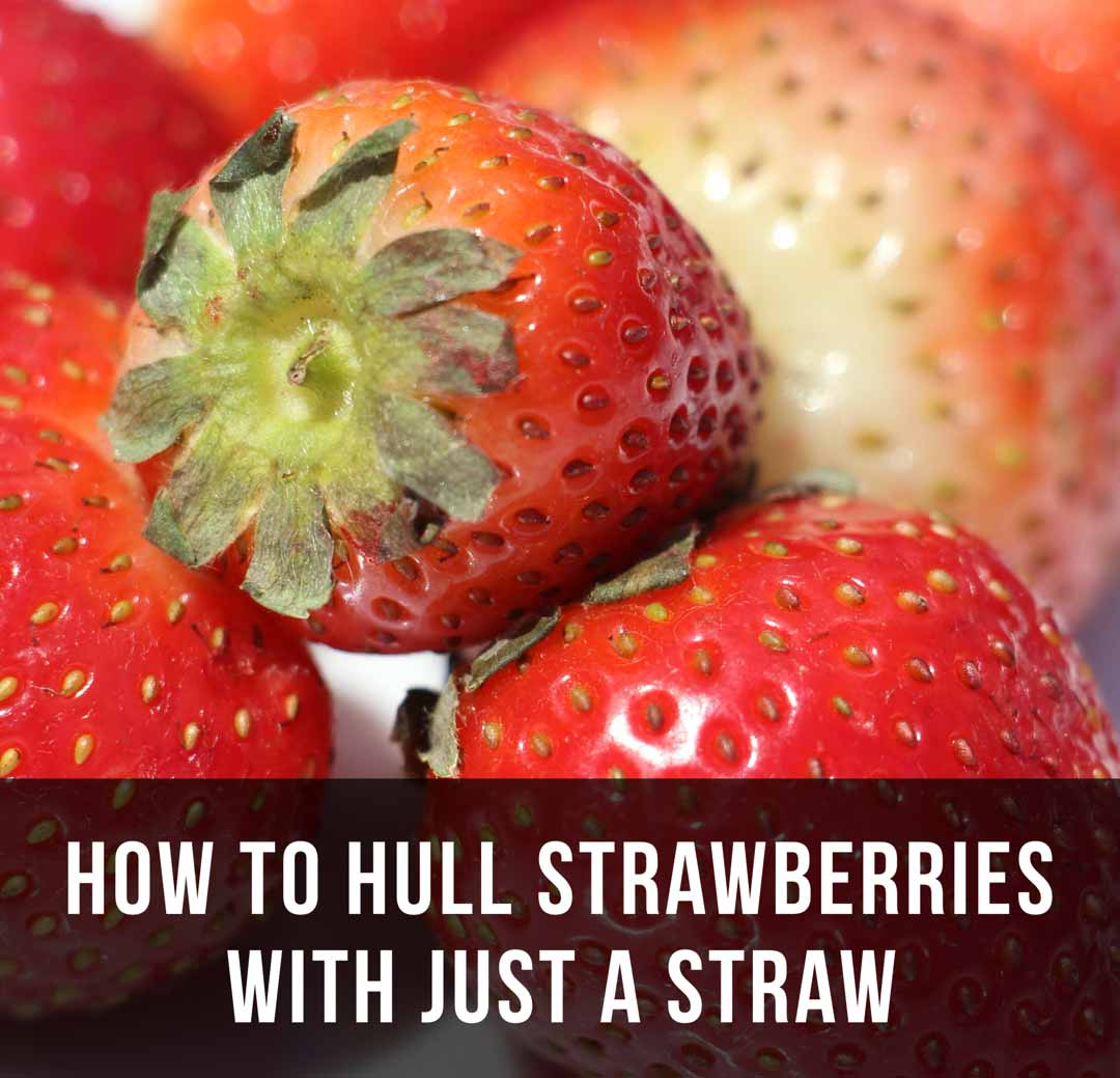 Speedy Way to Hull Strawberries with a Straw