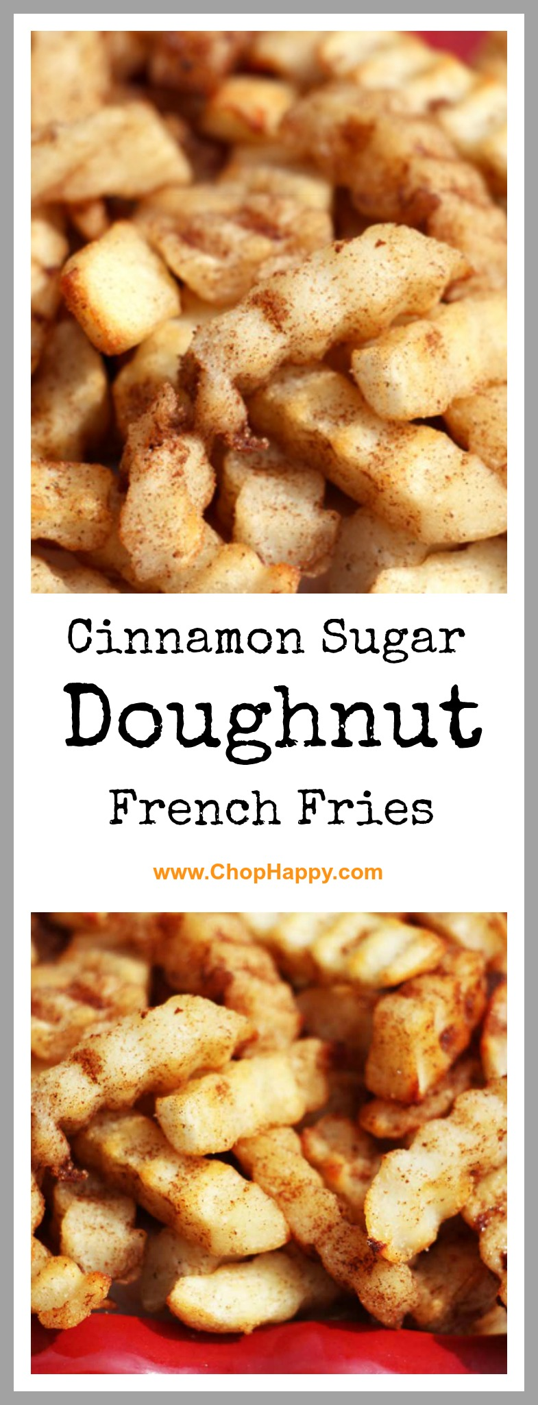 Cinnamon Sugar Doughnut French Fries Recipe - is french fries for dessert. If this is starchy, sweet, and sugary fun for everyone. Also it is super easy because you use store bought frozen fries. www.ChopHappy.com