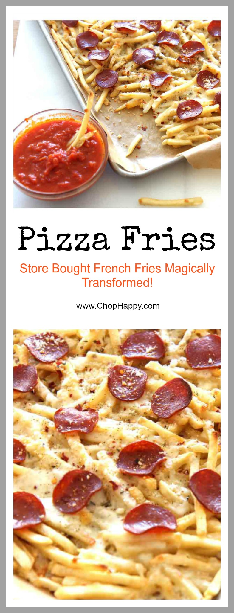 Pizza Fries Recipe that is so easy, quick, and will make your weeknights feel like a party. We took some awesome short cuts to make this recipe even easier. ChopHappy.com