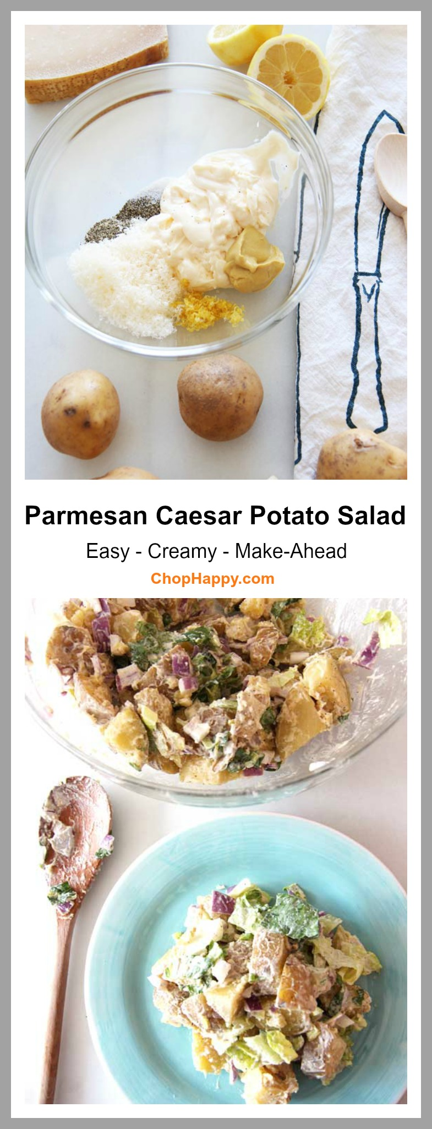 Parmesan Caesar Potato Salad Recipe. An easy creamy recipe that is great for make-ahead ideas. ChopHappy.com