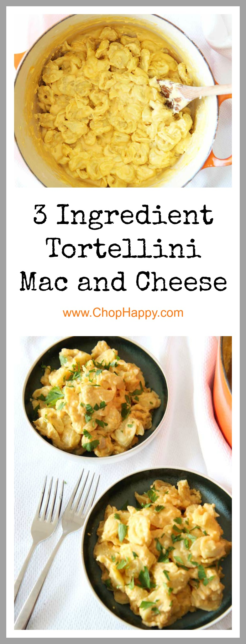 3 Ingredient Tortellini Mac and Cheese Recipe - that is stick to your ribs comfort food awesome. This is a recipe hack that is dinner time quick. Grab your milk, cheese, and pasta to make this. www.ChopHappy.com #MacandCheese #comfortfoodrecipe
