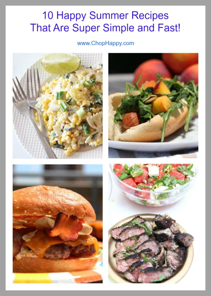10 Happy Summer Recipes That Are Super Simple and Fast. Burgers, hot dogs, pasta salad and lots of pool party eats. Weather pool party, picnic, or barbaque these are easy recipes for your summer fun. Happy Cooking! www.ChopHappy.com