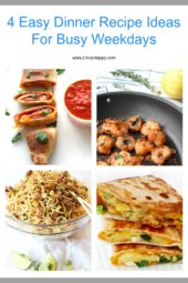 4 Quick and Easy Dinner Ideas (weeknight smiles)