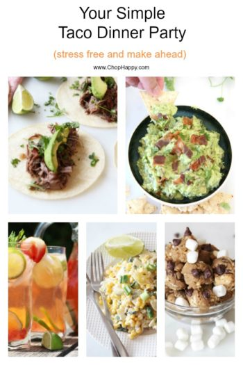 How to Throw The Best Taco Party (make ahead happy)