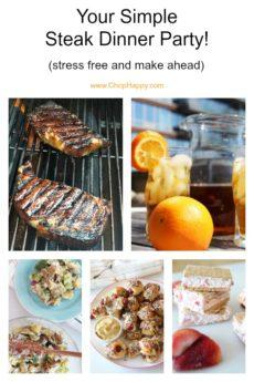 Your Simple Steak Dinner Party (stress free and make ahead) Recipes. Start to finish easy steak dinner. Stress free and make ahead recipes. www.ChopHappy.com #steak #ribeye #potatosalad #easyrecipes