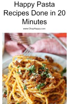 10 Happy Pasta Recipes Done in 20 Minutes