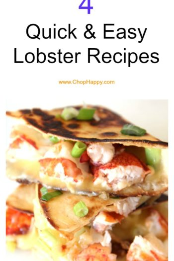 4 Quick & Easy Lobster Recipes