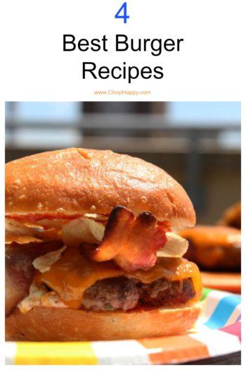 Top 4 Best Burger Recipes