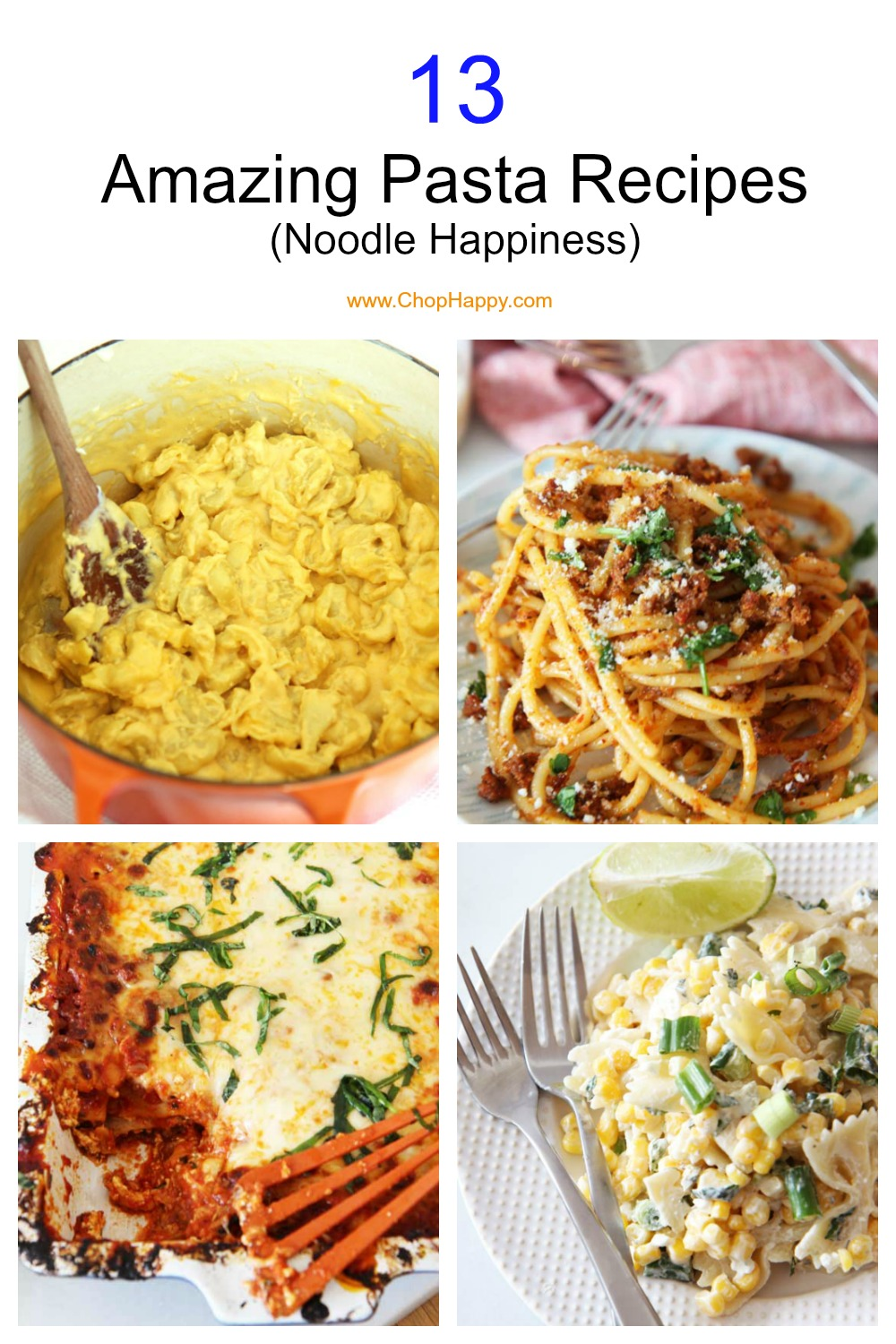 13 Amazing Pasta Recipes. Grab your lasagna, mac and cheese, carbonara, spaghetti, and pasta salads. Easy weeknight dinner fun. www.ChopHappy.com #pastarecipes #pasta