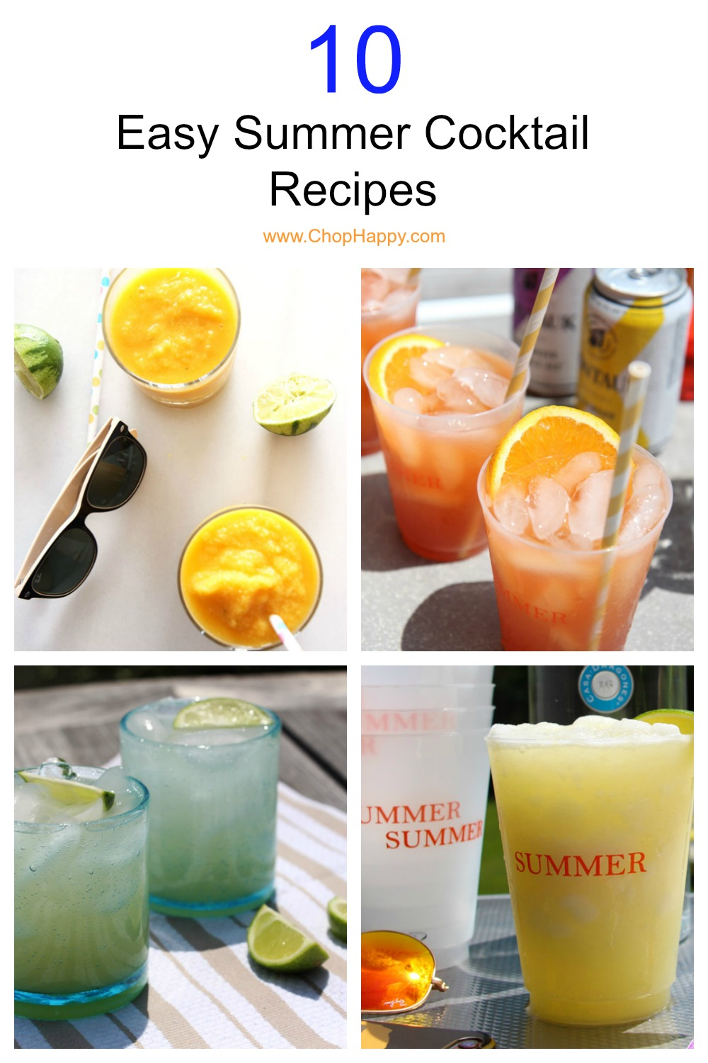 10 Easy Summer Cocktail Recipes Chop Happy