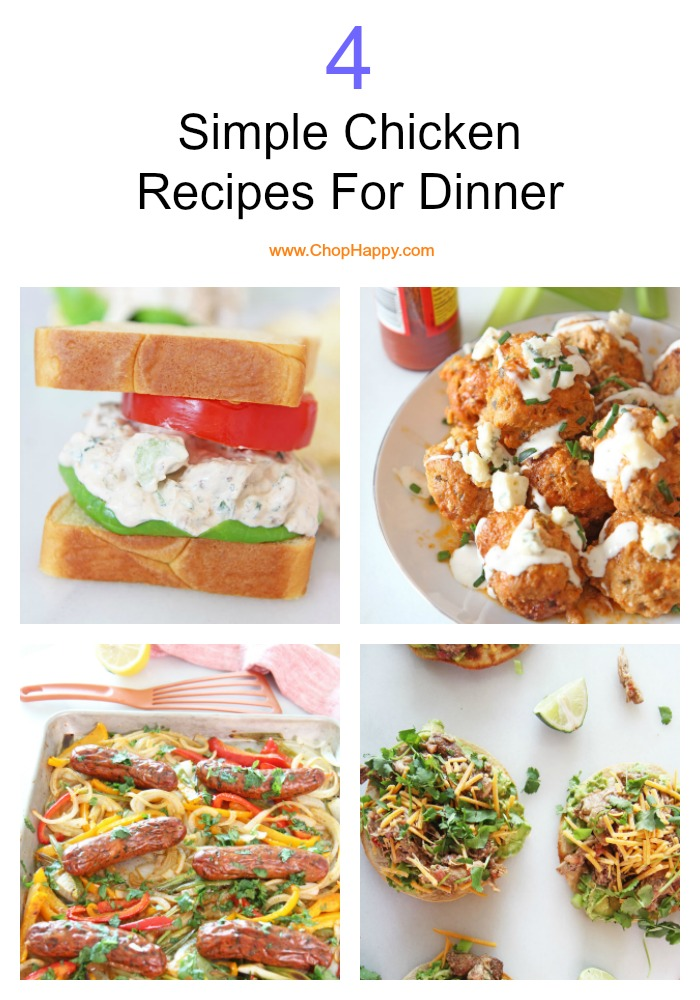 4 Simple Chicken Recipes For Dinner