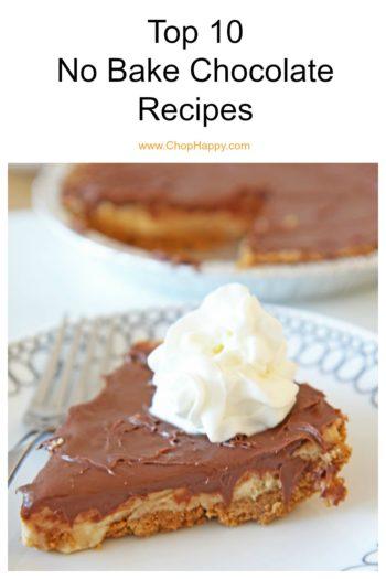 Top 10 No Bake Chocolate Recipes
