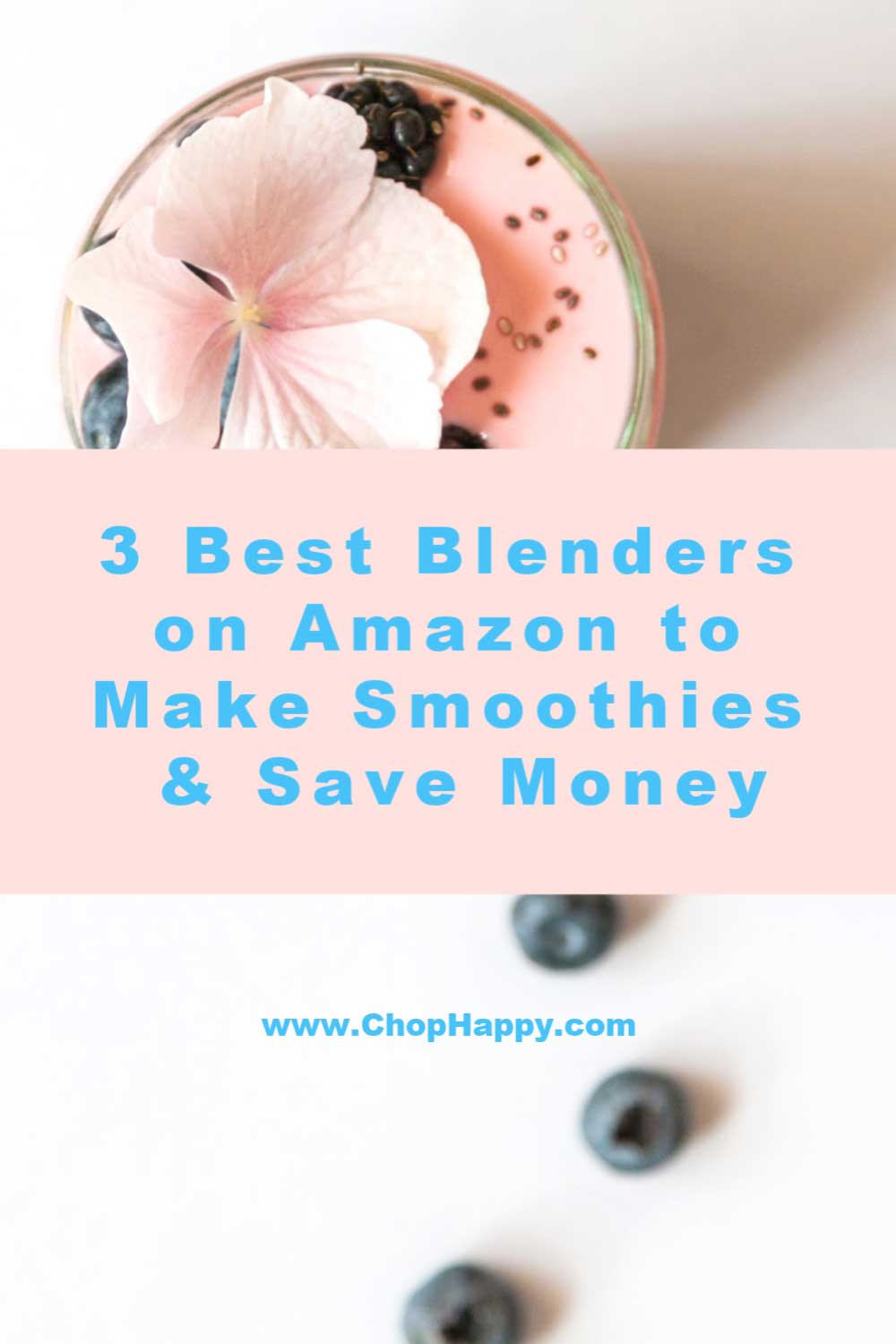 3 Best Blenders on Amazon to Make Smoothies & Save Money. When you are trying to save money making food at home is a great way to start. Smoothies are super easy to make and with the right blender they are delish. Here are 3 of the top blenders on Amazon. Happy Smoothie Making. www.ChopHappy.com #smoothies #blenders