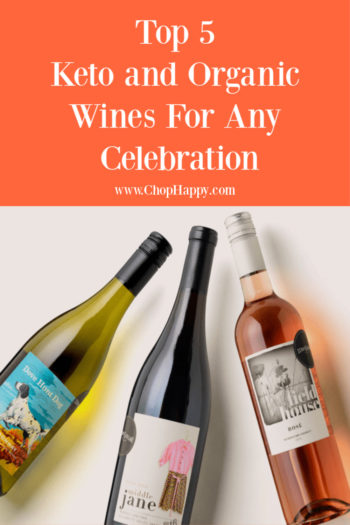Top 5 Keto and Organic Wines For Any Celebration
