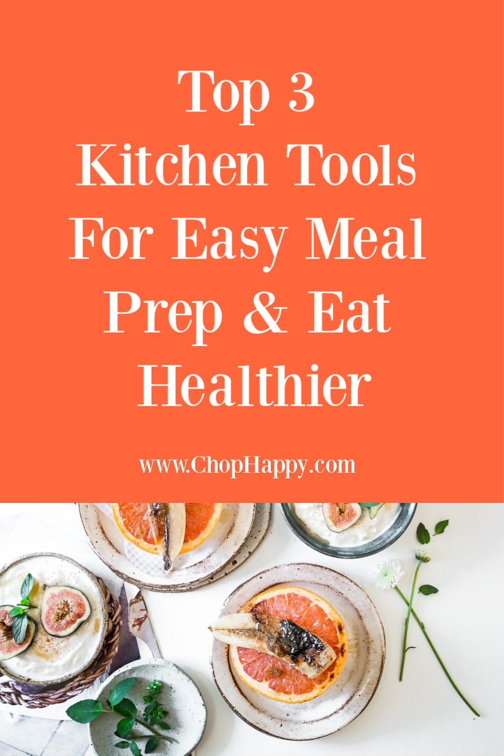 Top 3 Kitchen Tools For Easy Meal Prep & Eat Healthier. Meal prep helps busy moms get dinner on the table and have time for themselves. Happy Cooking! #mealprep #dinnerideas