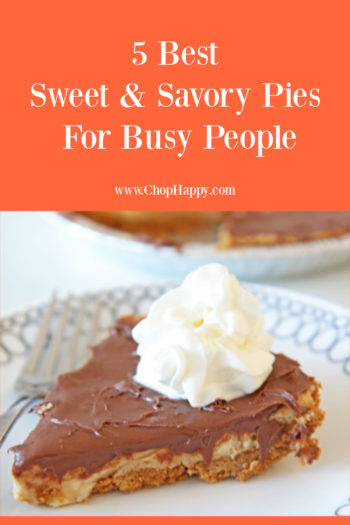 5 Best Sweet and Savory Pies For Busy People