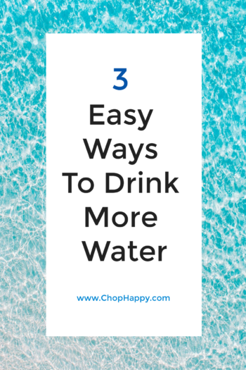 3 Easy Ways To Drink More Water