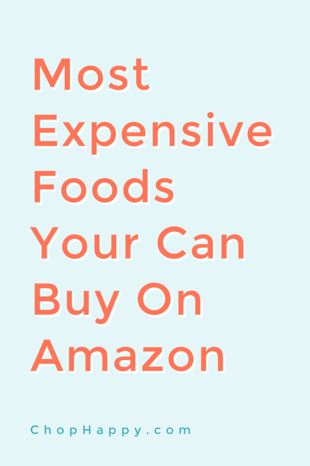 Most Expensive Foods Your Can Buy On Amazon. Steak, lobster, caviar, and saffron top the list of the most pricey foods you can buy on Amazon! Happy Shopping! www.ChopHappy.com #fancyfoods #foodgiftsideas