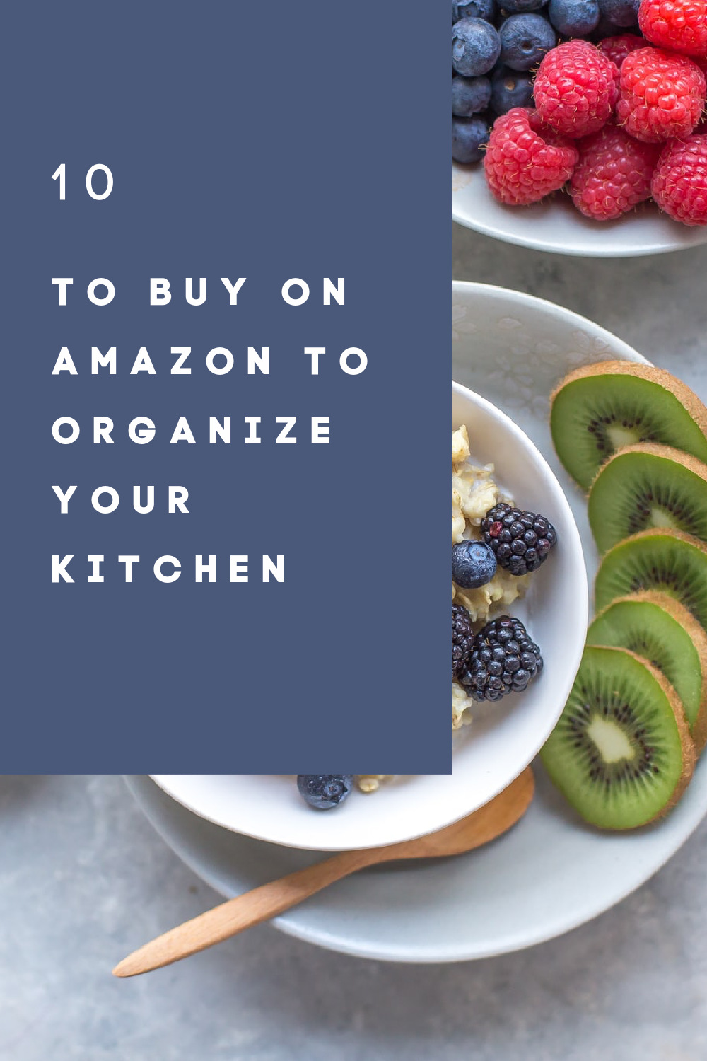 10 Things To Buy On Amazon To Organize Your Kitchen