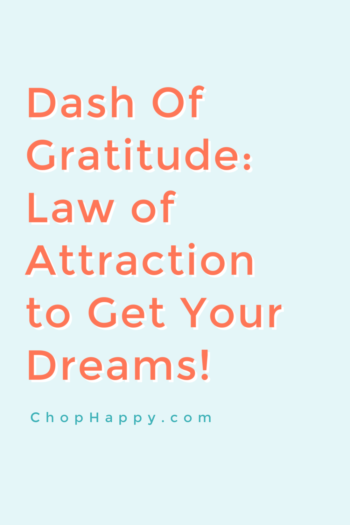 Dash of Gratitude: The Law of Attraction